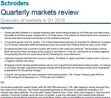 Page one of Schroders markets review for first-quarter 2016
