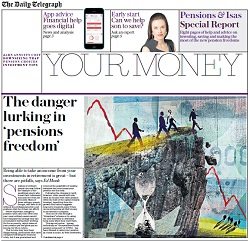 The Daily Telegraph offers investors advice as to the dangers lurking around new pension rules