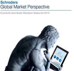 Schroders economics team give their on the topics likely to dominate investor sentiment in Q4 2015