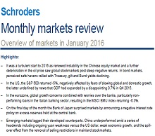 Schroders monthly market review - January 2016