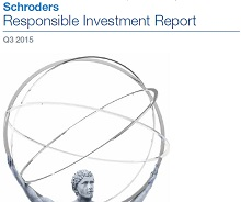 Schroders Q3 2015 Responsible Investment Report