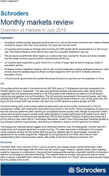 Schroders monthly markets review - July 2015