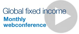 Global fixed income - monthly webconference